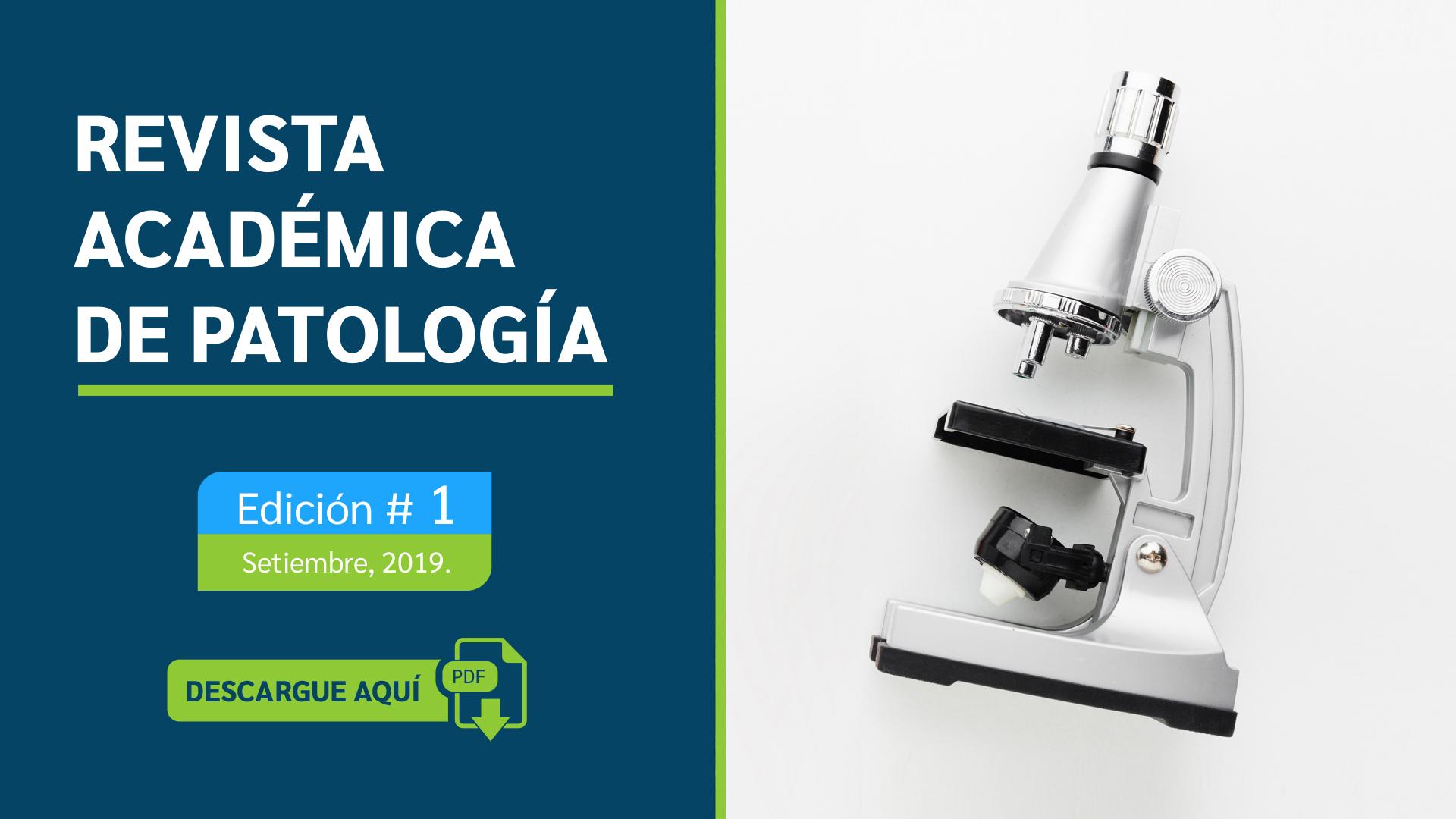 Revista Académica de Patología Edición 1